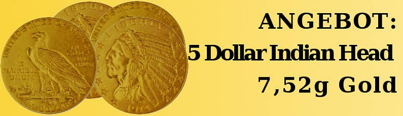 ANGEBOT: 5 Dollar Indian Head 7,52g Gold
