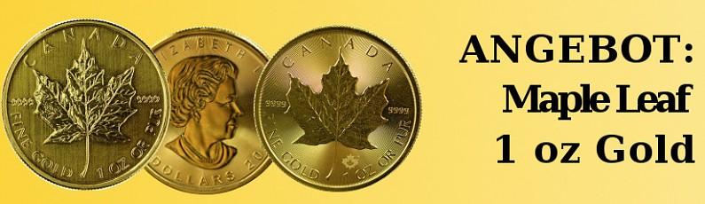 ANGEBOT: 1 oz Gold Maple Leaf