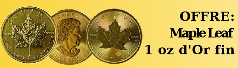 OFFRE: 1 oz d'Or fin Maple Leaf