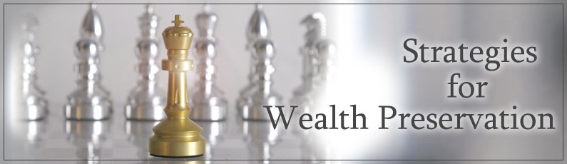 Strategies for Wealth Preservation